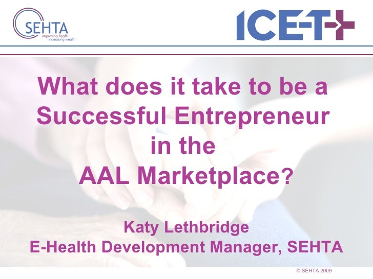 AAL Investment Forum 2010 - Analysis: what does it take to be a successful entrepreneur?