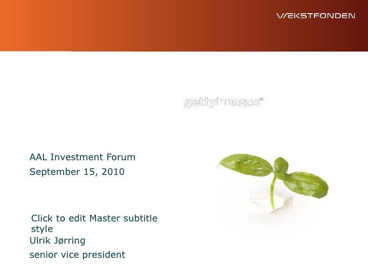 AAL Investment Forum 2010 - Closing Panel - Vaeksfonden