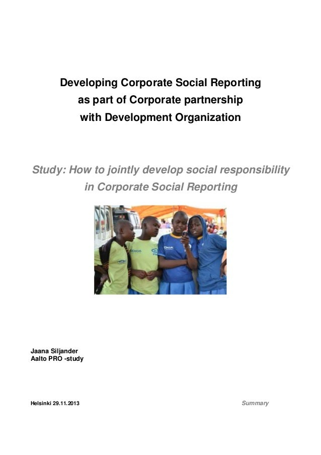 Developing Corporate Social Reporting as part of Corporate partnership with Development Organization  Study: How to jointl...