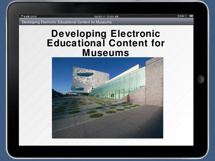 Developing Electronic Educational Content for Museums