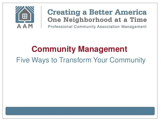 Community ManagementFive Ways to Transform Your Community