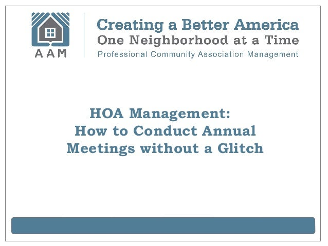Hoa Management How To Conduct Annual Meetings Without A