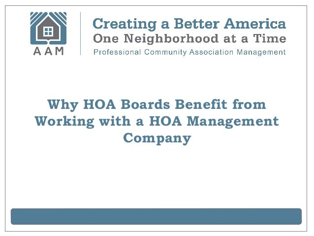 Why HOA Boards Benefit fromWorking with a HOA ManagementCompany