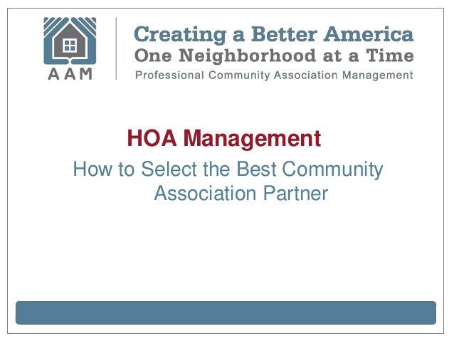 HOA Management: How to Select the Best Community Association Partner