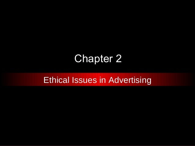 Chapter 2Ethical Issues in Advertising