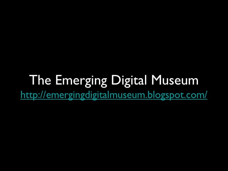 Aam Emergingdigitalmuseum 090503