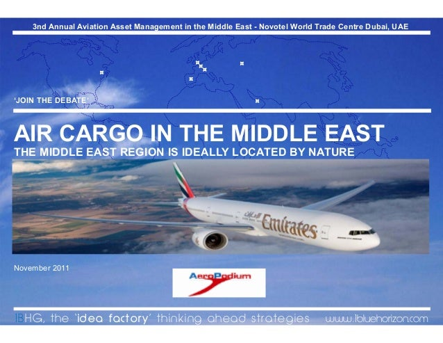 The Future of Air Cargo in the Middle East: The region is ideally located by nature and the B777-300ER and its belly-hold…