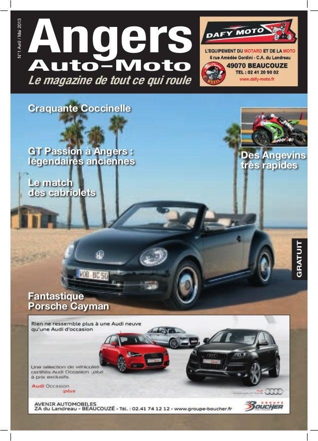 AngersAuto-Moto N°1Avril/Mai2013 Le magazine de tout ce qui roule GRATUITFantastique Porsche Cayman Le match des cabriolet...