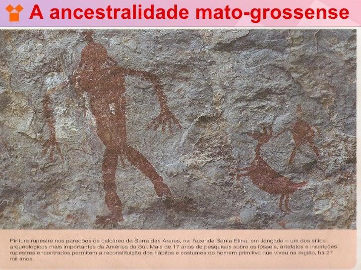 A ancestralidade mato-grossense