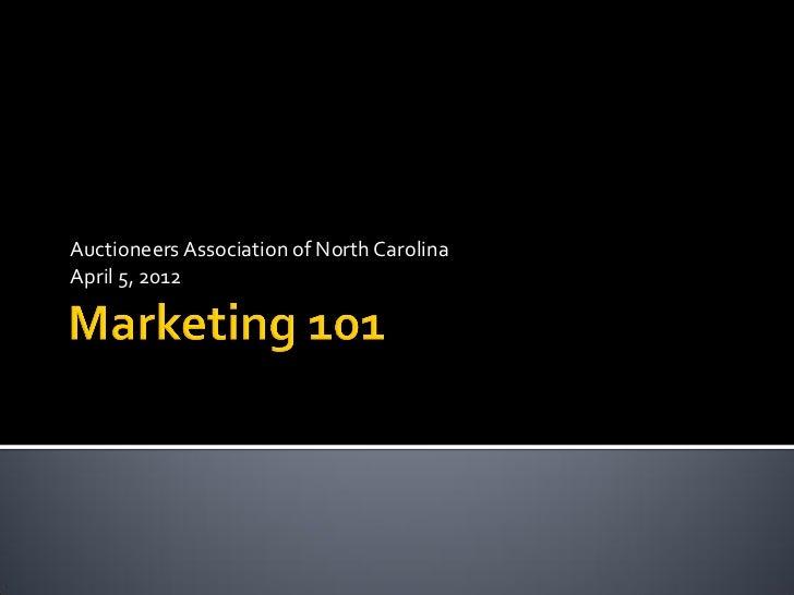 Auctioneers Association of North CarolinaApril 5, 2012