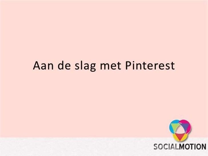Aan de slag met sociale media; Pinterest