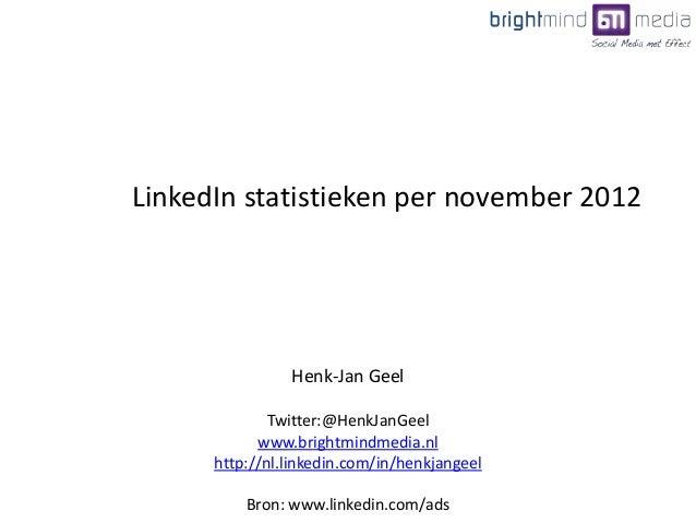 Henk-Jan GeelTwitter:@HenkJanGeelwww.brightmindmedia.nlhttp://nl.linkedin.com/in/henkjangeelBron: www.linkedin.com/adsLink...