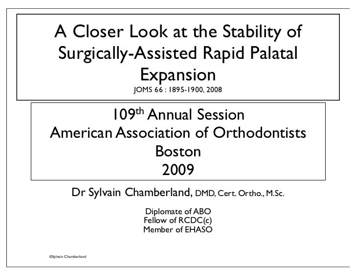 A Closer Look at the Stability of   Surgically-Assisted Rapid Palatal              Expansion                           JOM...