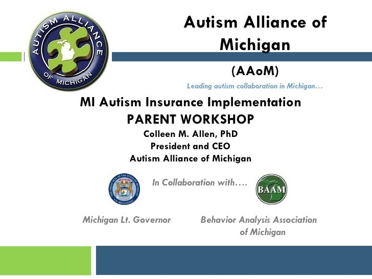 Autism Alliance of                             Michigan                                     (AAoM)                        ...