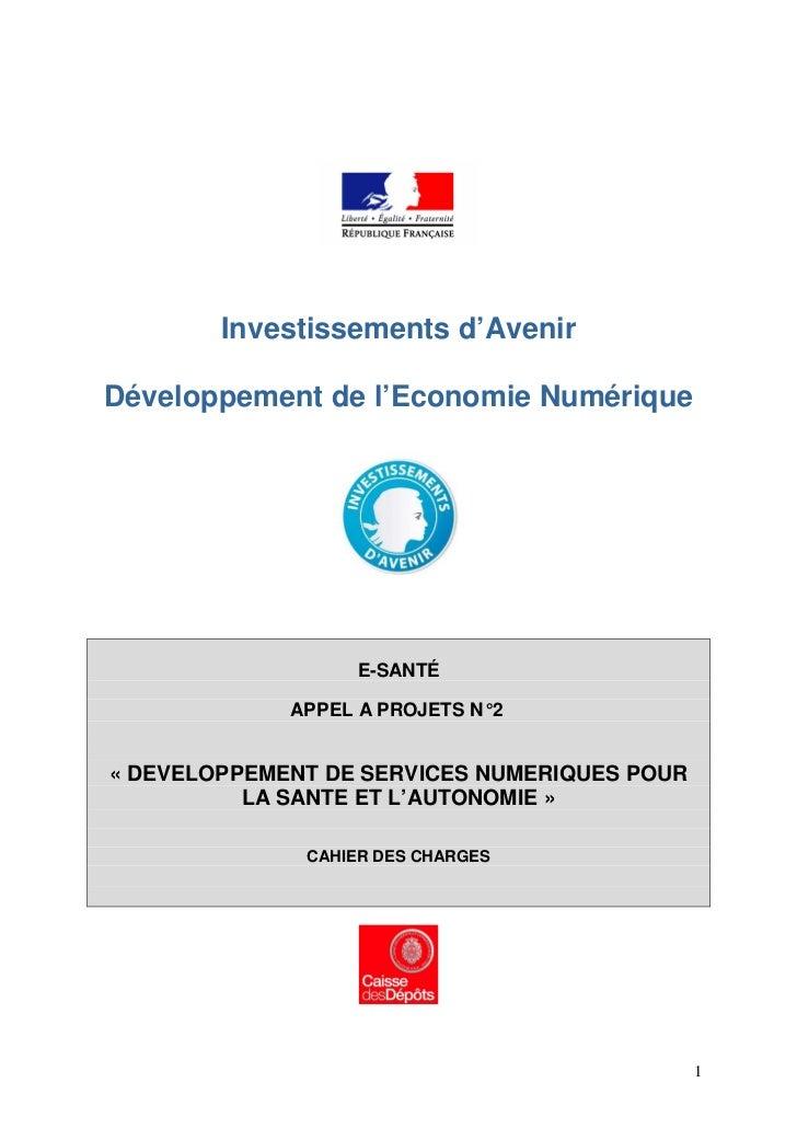 Investissements d'AvenirDéveloppement de l'Economie Numérique                   E-SANTÉ             APPEL A PROJETS N° 2« ...