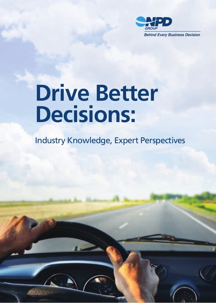 Drive BetterDecisions:Industry Knowledge, Expert Perspectives