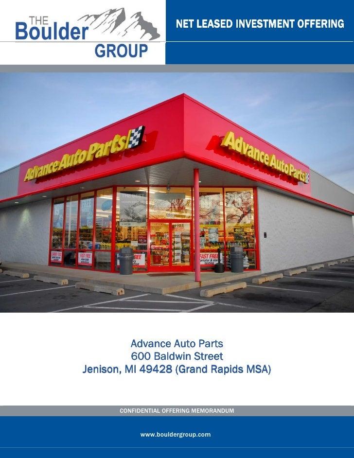 NET LEASED INVESTMENT OFFERING          Advance Auto Parts          600 Baldwin StreetJenison, MI 49428 (Grand Rapids MSA)...