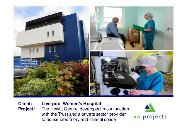 Client: Liverpool Women's Hospital Project: The Hewitt Centre, developed in conjunction with the Trust and a private secto...