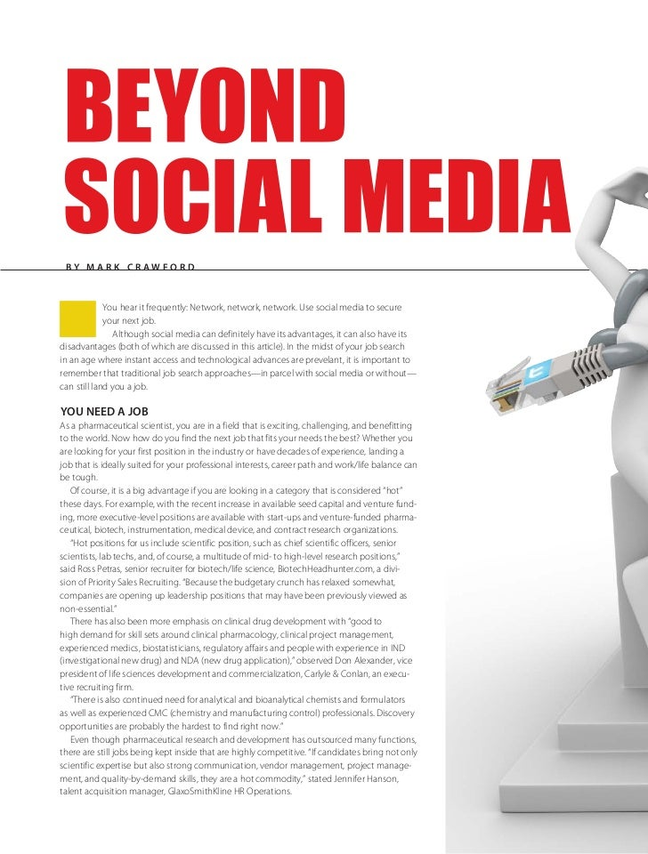 By Mark Cr awfordn            You hear it frequently: Network, network, network. Use social media to secure             yo...