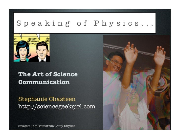 Speaking of Physics:  The Art of Science Communication