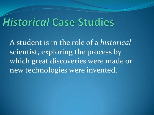 Historical case studies