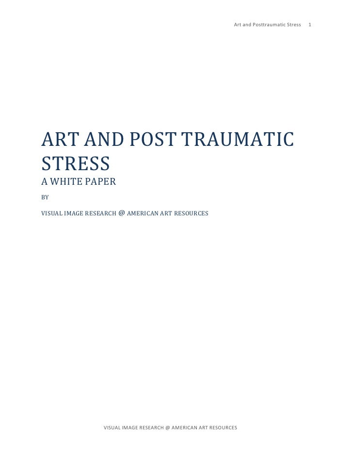 Art and Posttraumatic Stress      1                                                                                       ...