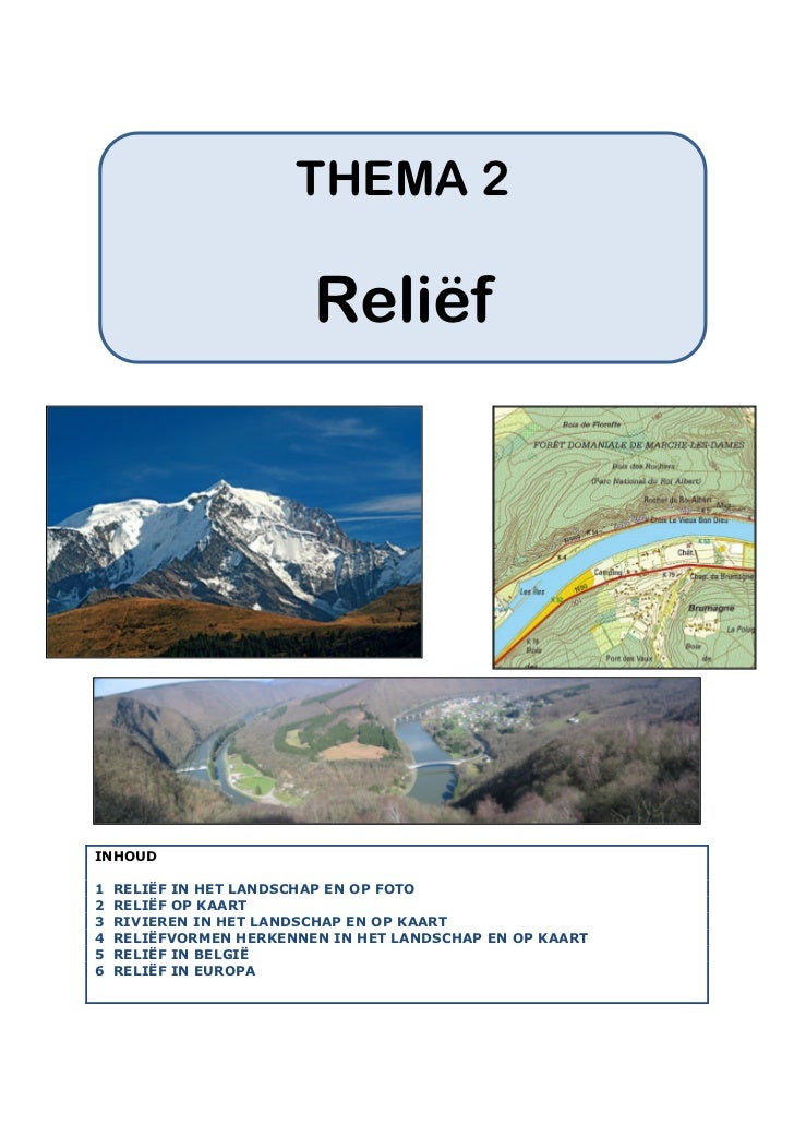 Thema 2. Relief                   1                            THEMA 2                           Reliëf     INHOUD  1   RE...