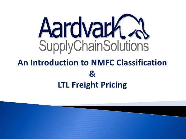 An Introduction to NMFC Classification                   &          LTL Freight Pricing