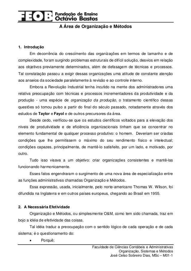 A Área de Organização e Métodos  1. Introdução Em decorrência do crescimento das organizações em termos de tamanho e de co...