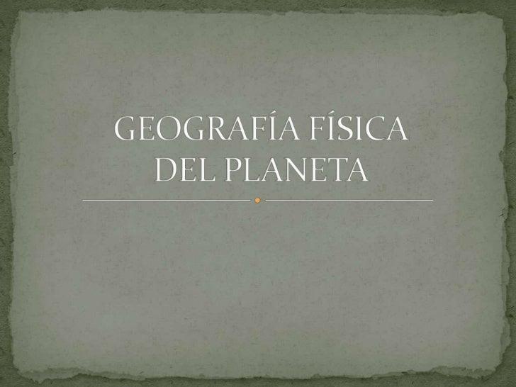 El relieve de la tierra:Formado por 5 continentes,cada uno con unas características:Depresiones, llanuras ,mesetas ,alguno...