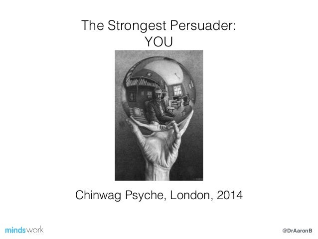 """Chinwag Psych London 14. Aaron Balick, Mindswork. """"The Strongest Persuader: You."""""""