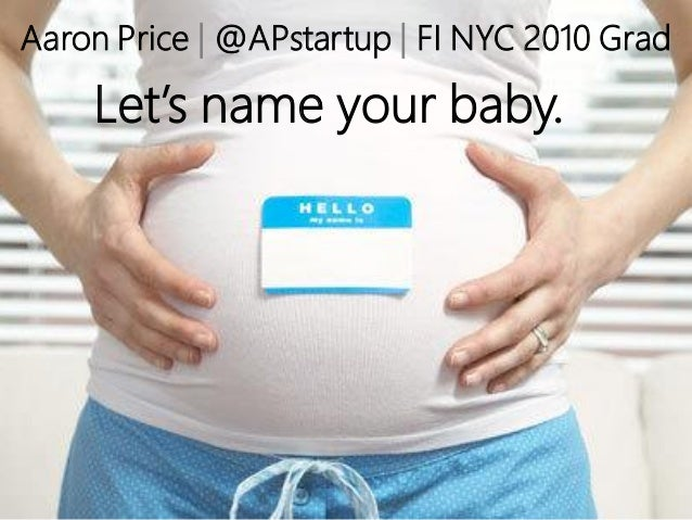 """""""Let's Name Your Baby"""" Aaron Price at Founder Institute New York Jan 2014"""
