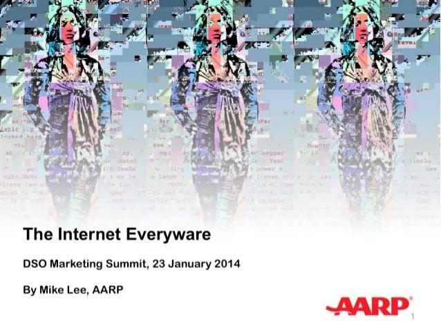 Aarp dso mktg_summit_23_jan2014_v0_mac_no_video_slides