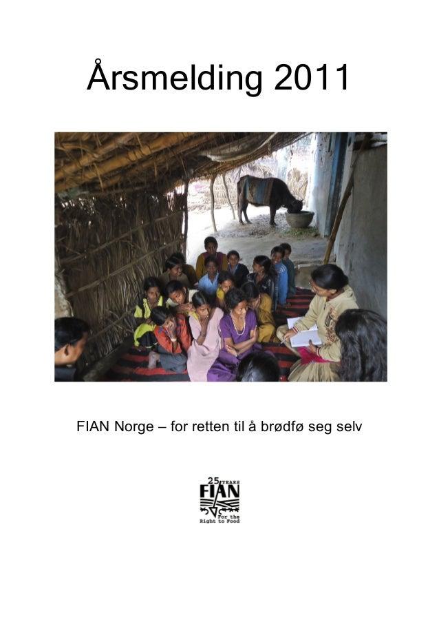 Årsmelding 2011 FIAN Norge – for retten til å brødfø seg selv
