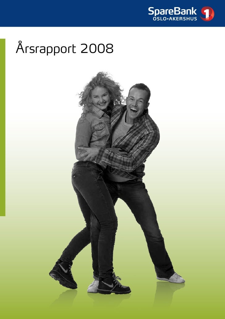 Årsrapport 2008 for Bank 1 Oslo AS