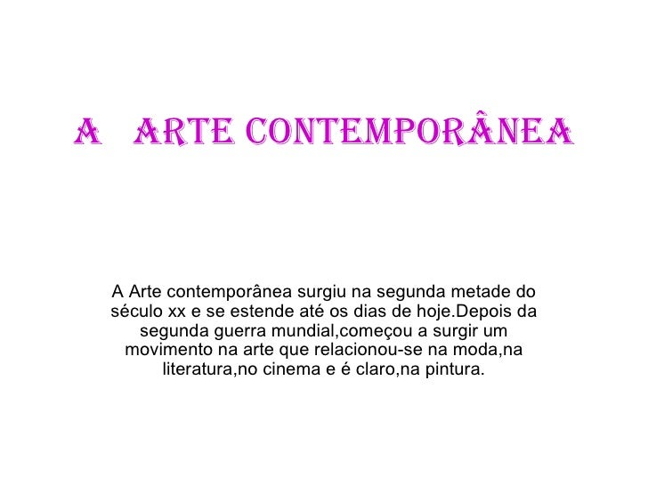 A   Arte Contemporânea