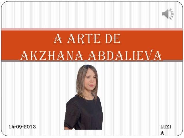A arte de akzhana abdalieva
