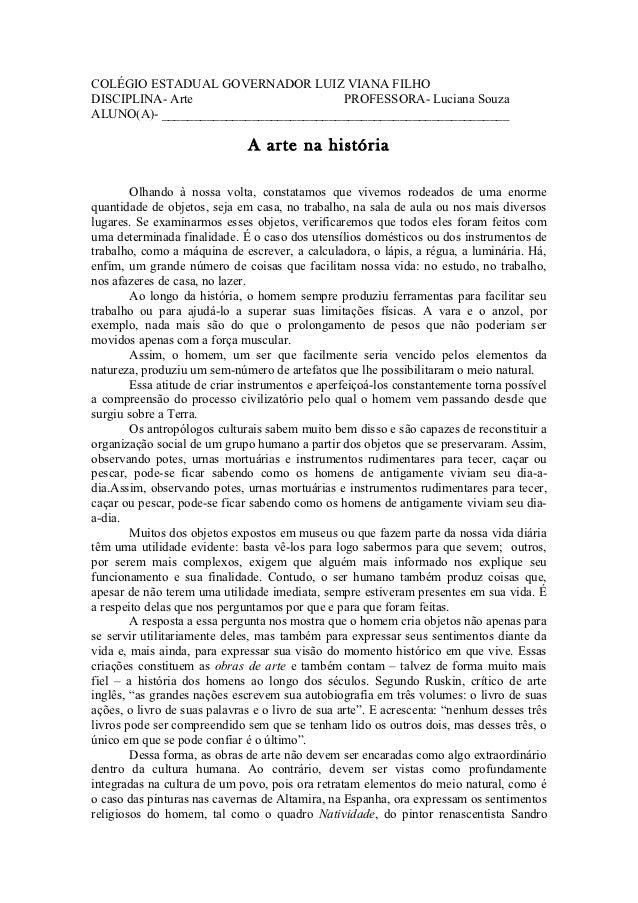 COLÉGIO ESTADUAL GOVERNADOR LUIZ VIANA FILHODISCIPLINA- Arte                      PROFESSORA- Luciana SouzaALUNO(A)- _____...