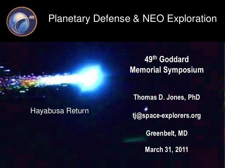 49th Goddard<br />Memorial Symposium<br />Thomas D. Jones, PhD <br />tj@space-explorers.org<br />Greenbelt, MD<br />March ...