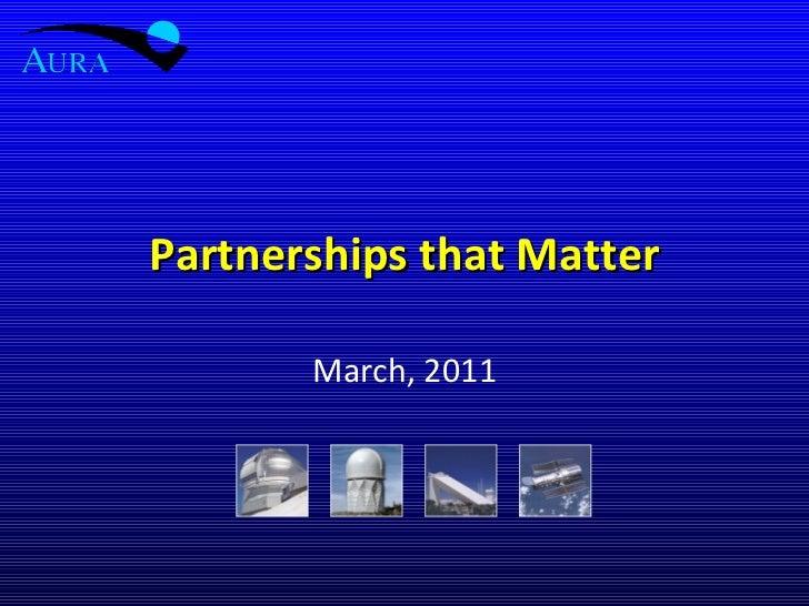 Partnerships that Matter March, 2011
