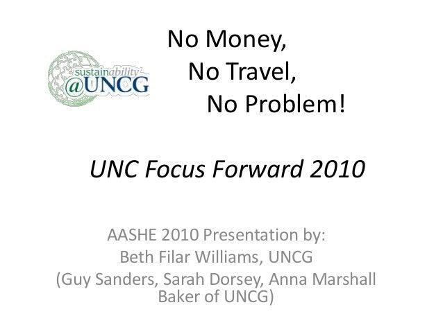 No Money No Travel No Problem: UNC Focus Forward 2010