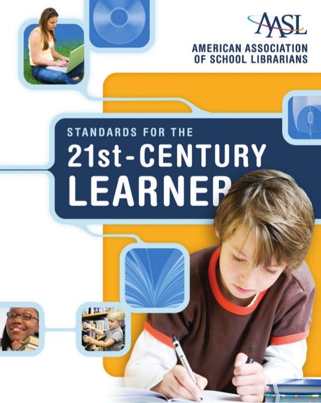 AASL Learning Standards 21st Cent Learner