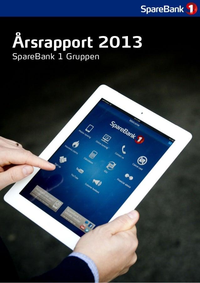 Årsrapport 2013 SpareBank 1 Gruppen