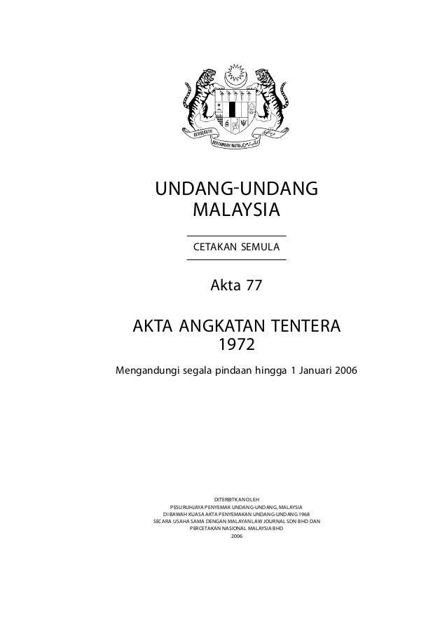 Angkatan Tentera  Undang-Undang Malaysia Cetakan Semula Akta 77 Akta angkatan tentera 1972 Mengandungi segala pindaan hing...