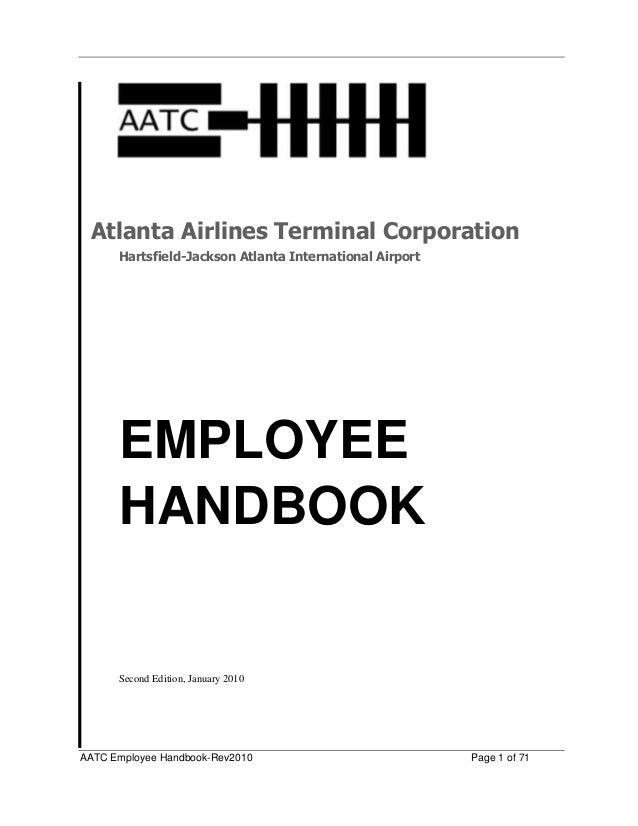 AATC Employee Handbook-Rev2010 Page 1 of 71 Atlanta Airlines Terminal Corporation Hartsfield-Jackson Atlanta International...