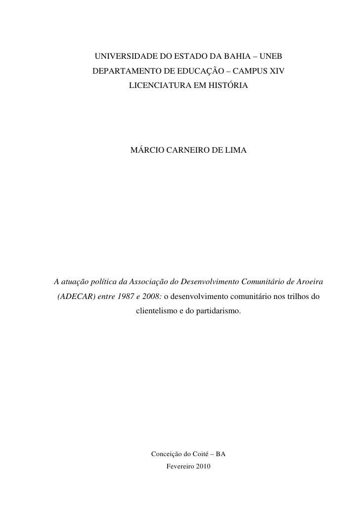 UNIVERSIDADE DO ESTADO DA BAHIA – UNEB          DEPARTAMENTO DE EDUCAÇÃO – CAMPUS XIV                    LICENCIATURA EM H...