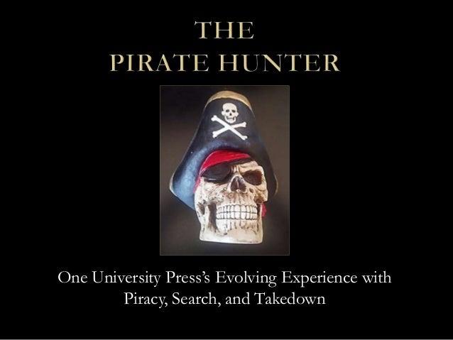 AAUP 2013: Digital Piracy Review (M. Schwartz)