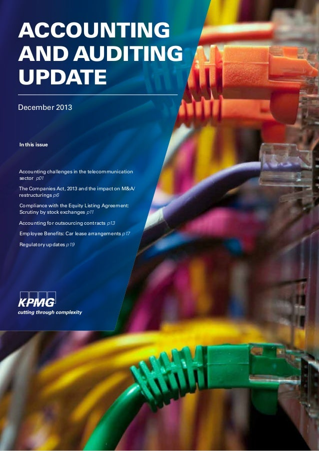 ACCOUNTING AND AUDITING UPDATE December 2013  In this issue  Accounting challenges in the telecommunication sector p01 The...