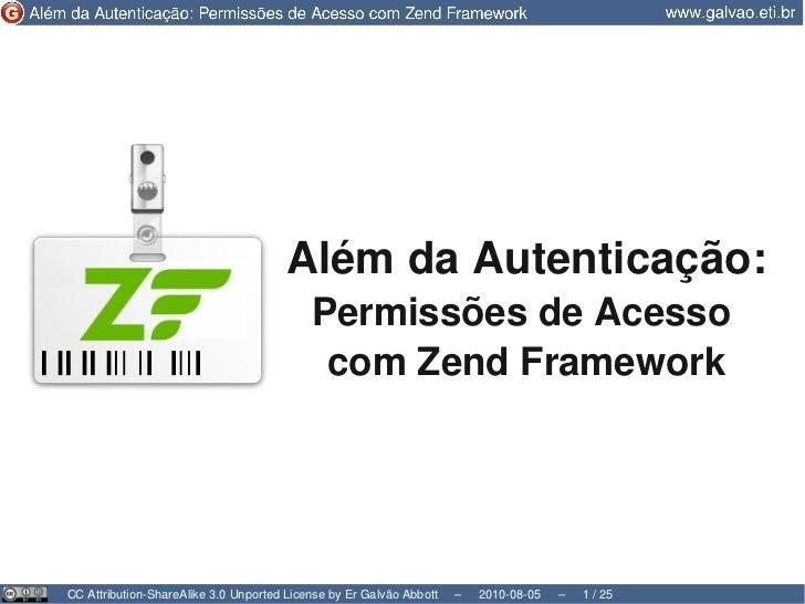 Além da autenticação: Permissões de acesso com Zend Framework