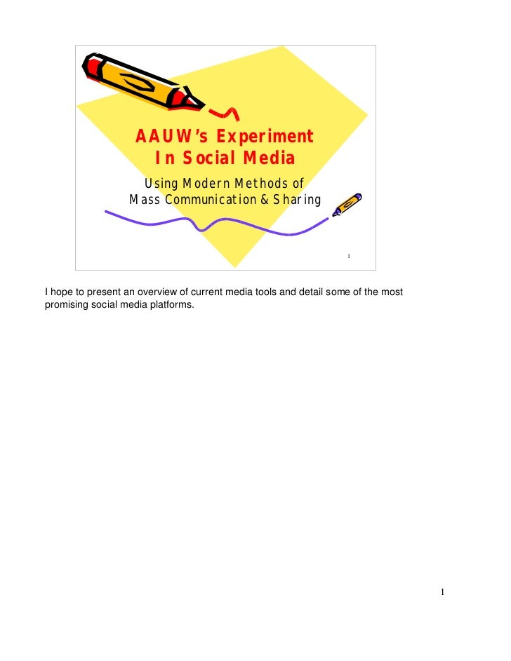 AAUW's Experiment                     In Social Media                   Using Modern Methods of                  Mass Comm...